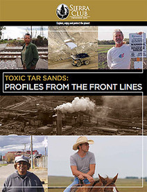 Sierra Club Report: Toxic Tar Sands: Profiles from the Front Lines   Pollution in US and Canada   Scoop.it