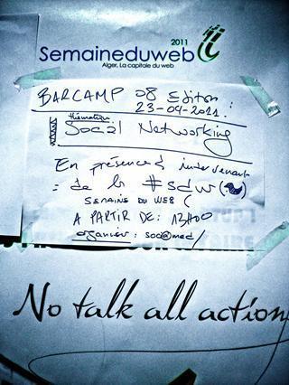 meziane djaout's photos - #BarcampAlger8 demain 23 avril au Cyber Parc de Sidi Abdellah à la Semaine du Web by #sociamed   Plixi   Revolution Digitale Algérienne   Scoop.it