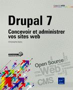Drupal 7 - Concevoir et administrer vos sites web - Info DSI | seoseo | Scoop.it