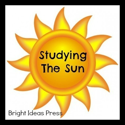 Studying The Sun for Homeschool Science | Brigh...