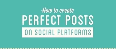 Créer une publication parfaite sur les réseaux sociaux - Polynet | e-tourisme et web 2.0, réseaux sociaux | Scoop.it