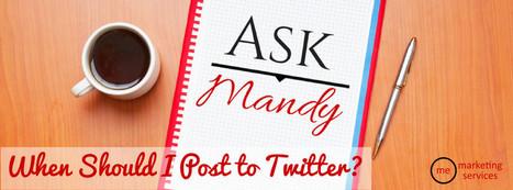 When Should I Post on Twitter? | Social Media Tips n Tricks | Scoop.it