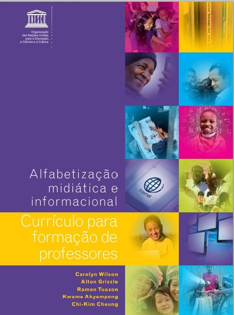 UNESCO releases Portuguese version of Media and Information Literacy Curriculum for Teachers | Media literacy | Scoop.it