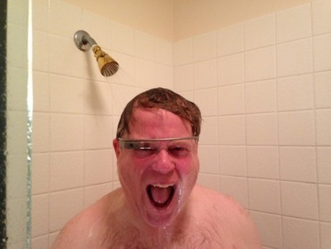Robert Scoble Google Glasses Shower Horror Scene @Scobleizer - The Chris Voss Show | #EAv (e)LOCRIS - Is Empire Avenue worth it? | Scoop.it