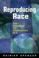 Race Remixed? -- Probationary Whites and a Racism Reality Check | Exploring Anthropology | Scoop.it