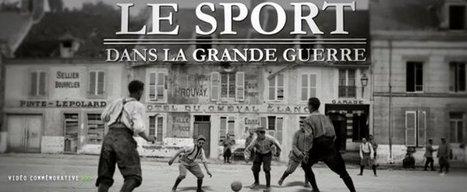 Le sport dans la Grande Guerre | Enseigner l'histoire géographie avec le numérique | Scoop.it