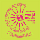 Madison World Music Festival Announces 2013 Program | WNMC Music | Scoop.it