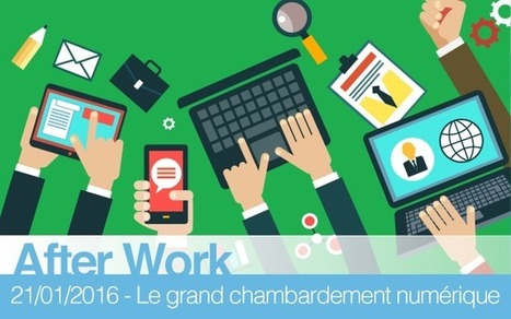 "After Work IREST & Forum Atena ""Le grand chambardement du numérique : c'est le client qui commande, ici et maintenant"" 