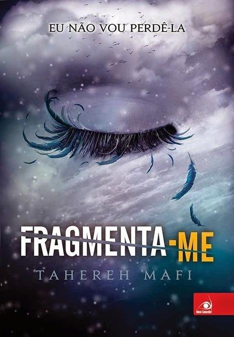 LiteRata: [RESENHA] Fragmenta-me - Tahereh Mafi   Ficção científica literária   Scoop.it