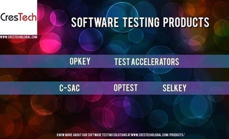CresTech - Software Testing Company | Software Testing | Scoop.it