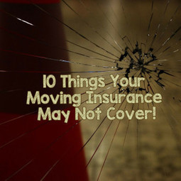 10 Things Your Moving Insurance May Not Cover!   Boston Movers   Scoop.it