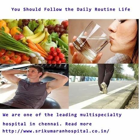 Top 4 Health Tips | Multi Secialty Hospital | Scoop.it