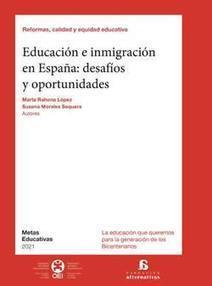 Publicación de Educación e inmigración en España: desafíos y oportunidades   Atención a la diversidad - Vamos al cole   Scoop.it
