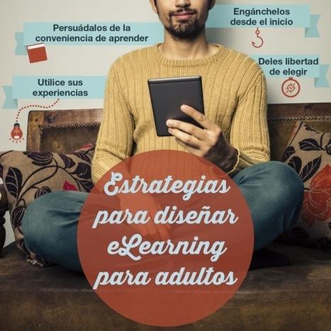 ¿Diseñando eLearning para adultos? Utilice estas cuatro estrategias | Education | Scoop.it