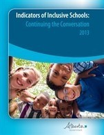 Alberta Education - Indicators of Inclusive Schools: Continuing the Conversation | inclusive education | Scoop.it