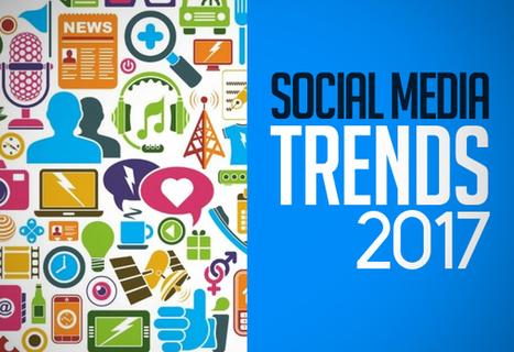 10 Social Media Trends For 2017 #socialmedia2017 #socialmediamarketing #socialmediatrends | La Plateforme des Commerciaux Indépendants | Scoop.it