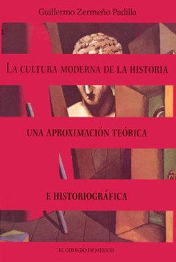 La cultura moderna de la historia: una aproximación teórica e historiográfica | contrACultura Noticias El Salvador | Scoop.it
