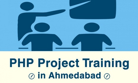 PHP Project Training in Ahmedabad | PHP Training | Scoop.it