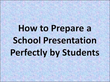 How to Prepare a School Presentation Perfectly by Students | Free PowerPoint Presentations Templates Background to Download | Scoop.it