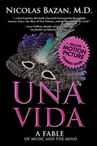 Una Vida by Nicolas Bazan, M.D. | publishing, author, write, books, schools, teachers, publicity, marketing | Scoop.it