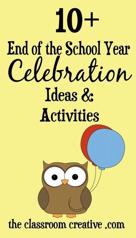 End of the School Year Celebration Ideas & Activities | School | Scoop.it