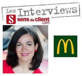 Sens du client - Le blog des professionnels du marketing client et de la relation client: Annabelle Jacquier (McDonald's) et le Sens du client | Personnalisation des services | Scoop.it