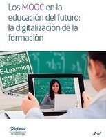 e-learning, conocimiento en red: Los MOOC en la educación del futuro: la digitalización de la formación. @fundacionTef | Personal [e-]Learning Environments | Scoop.it