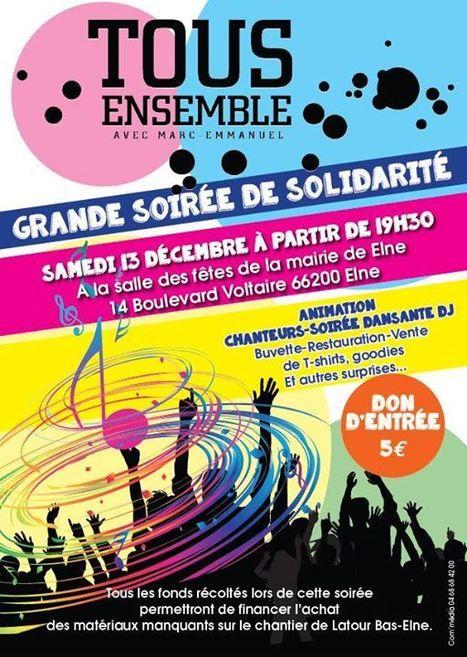 TOUS ENSEMBLE : grande soirée de solidarité à ELNE (66200) | Tout Ce Qui Se Passe Près De Chez Moi .fr | Scoop.it