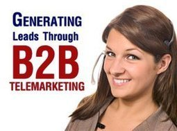 The Importance of B2B Telemarketing – It's Here To Stay | The Hunting Grounds | B2B Lead Generation | Scoop.it