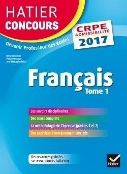 Français : épreuve écrite d'admissibilité . Tome 1 [CRPE 2017] | Les nouveautés de la médiathèque | Scoop.it