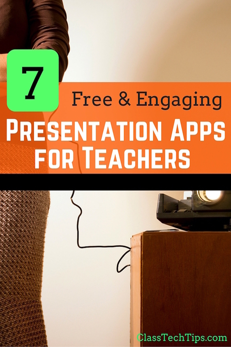 7 Free & Engaging Presentation Apps for Teachers - Class Tech Tips | Edtech PK-12 | Scoop.it