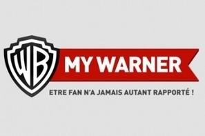 My Warner, le social au service des campagnes médias de Warner Bros   Réputation digitale - e-Réputation   Scoop.it