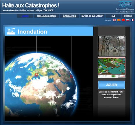 Jeu de simulation d'aléas naturels par ONU/ISDR – Halte aux catastrophes ! | | Gestion des risques naturels : Outils et Expériences | Scoop.it