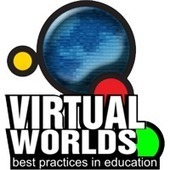 Virtual Worlds Best Practices in Education | open road | Scoop.it