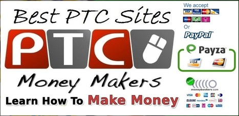 Best Pay to Click (Ptc) 2014 Earn Dollars and Euro | Earn free Bitcoins Euros and Dollars | Scoop.it