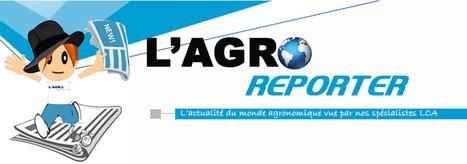 AGRO REPORTER | Du Sol Au Vin | Scoop.it