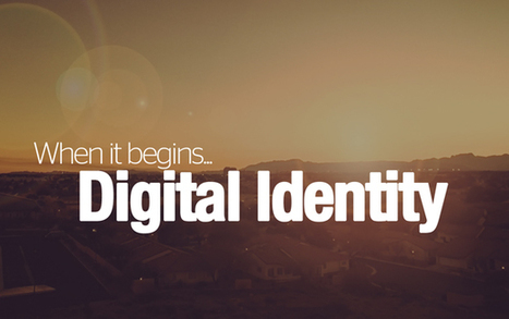 When Digital Identity Begins | Student Affairs and Technology | InsideHigherEd | Thinking beyond your space | Scoop.it