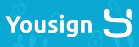 Yousign : la start-up qui veut révolutionner la signature électronique | Secrétariat Freelance | Scoop.it