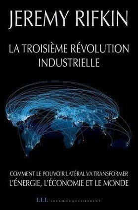 La troisième révolution industrielle pour les nuls | L'énergie est notre avenir, comprenons-la | Scoop.it