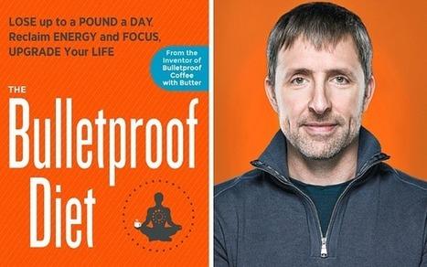 The Bulletproof Diet: simplistic, invalid and unscientific - Telegraph   Health & Fitness   Scoop.it
