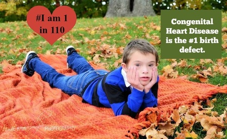 Meet My Heart Hero (Day 2) - CHD Is The #1 Birth Defect - #IAm1in110 - | Special Needs Parenting | Scoop.it