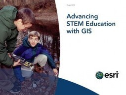 Advancing STEM Education with GIS ebook Released | GIS Education Community | STEM Education | Scoop.it