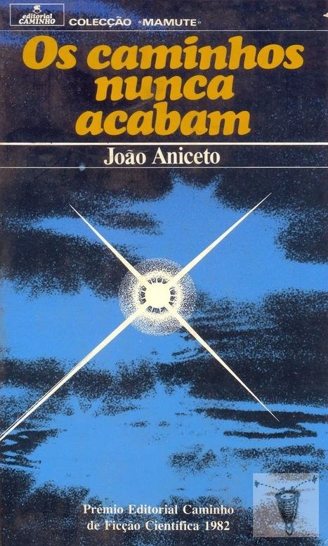 Ouroboros Lair: Recordar o primeiro concurso internacional em língua portuguesa - o Prémio Caminho (1982-1999) | Paraliteraturas + Pessoa, Borges e Lovecraft | Scoop.it