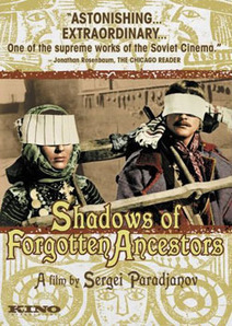 SHADOWS OF FORGOTTEN ANCESTORS & THE LEGEND OF SURAM FORTRESS | Films In Review | Russian and Soviet Cinema | Scoop.it