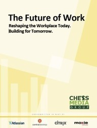 The Future of Work Research Report. Reshaping the Workplace Today. Building for Tomorrow. | Leadership Advice & Tips | Scoop.it