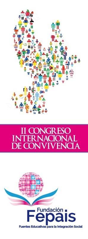 II Congreso Internacional de Convivencia. Educación y Sociedad | Creatividad en la Escuela | Scoop.it