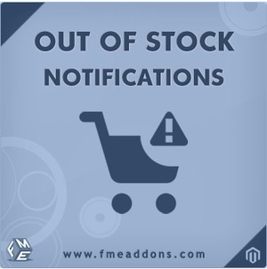 Magento Out Of Stock Notification, Product Subscription & Email Alerts | Magento Extensions By FmeAddons | Scoop.it