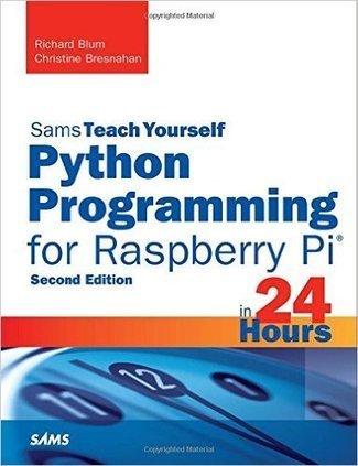 Book Reviews - Python Programming for Raspberry Pi | Raspberry Pi | Scoop.it