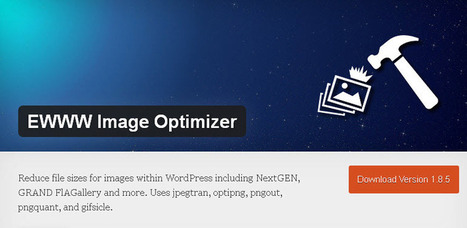 EWWW Image Optimizer a powerful image optimization wordPress plugin | Cours Informatique | Scoop.it