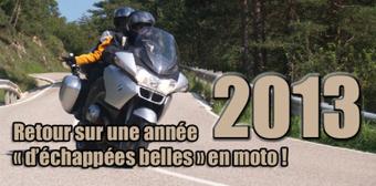 Retour sur une année « d'échappées belles » en moto ! | Moto évasion, moto rêve, motos balades... S'évader en 2 roues | Scoop.it